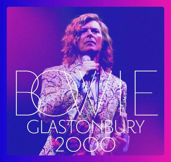 David Bowie - CD GLASTONBURY 2000