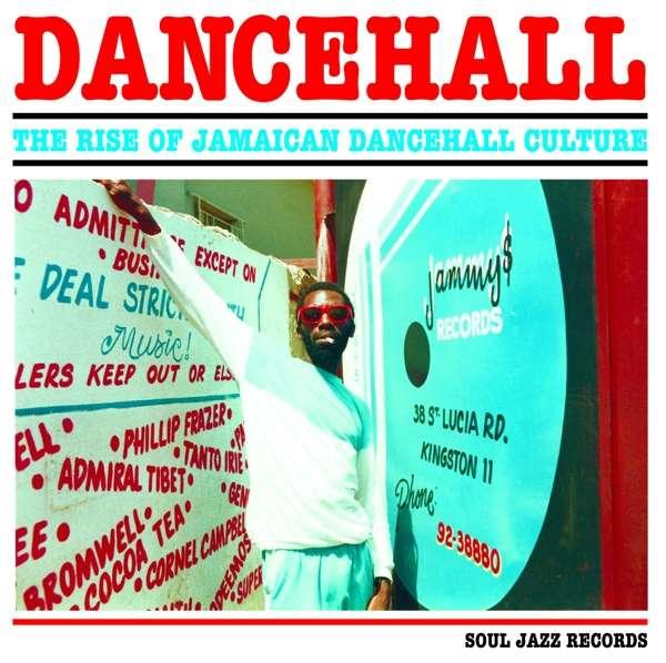 CD V/A - DANCEHALL: THE RISE OF JAMAICAN DANCEHALL CULTURE