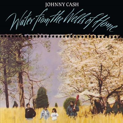 Johnny Cash - Vinyl WATER FROM THE WELLS OF
