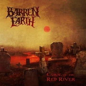 CD BARREN EARTH - CURSE OF THE RED RIVER