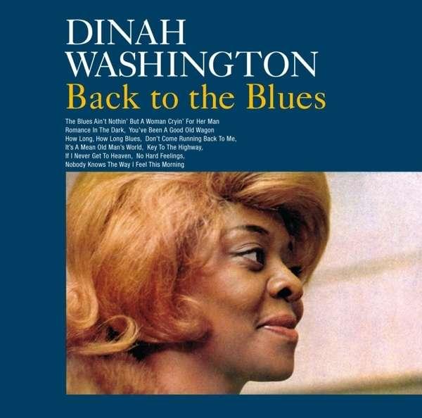 CD WASHINGTON, DINAH - BACK TO THE BLUES