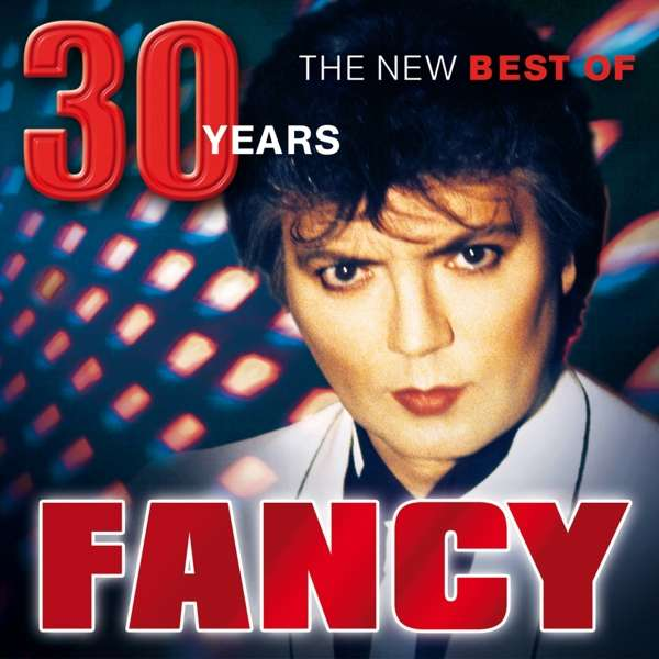 CD FANCY - 30 Years - The New Best Of