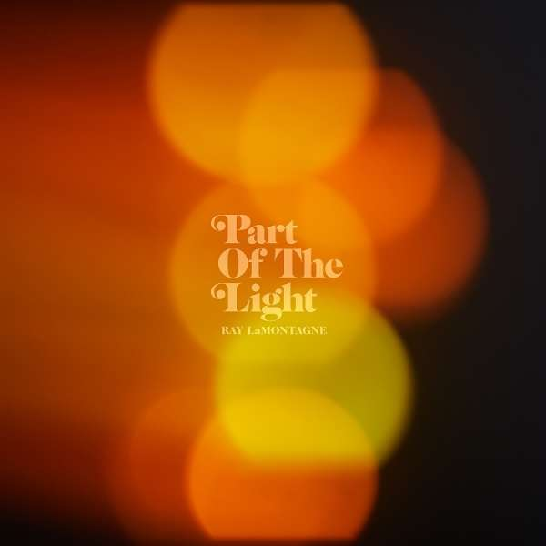 CD Lamontagne, Ray - Part of the Light
