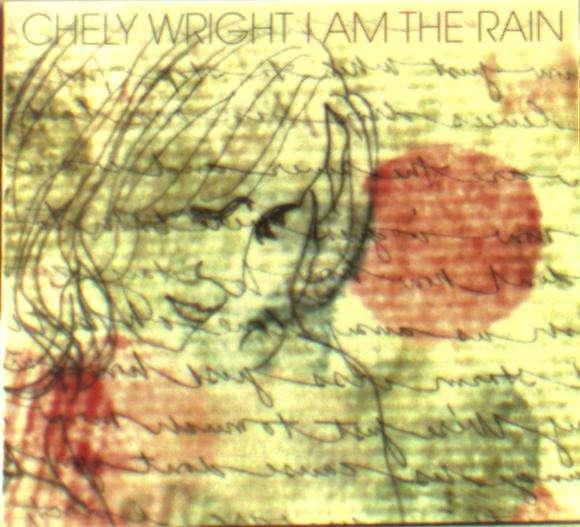 CD WRIGHT, CHELY - I AM THE RAIN