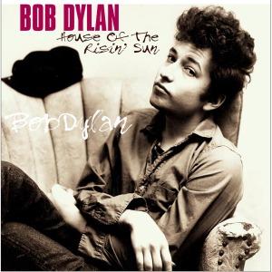 Bob Dylan - Vinyl HOUSE OF THE RISIN' SUN