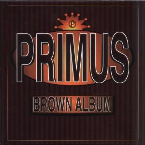 CD PRIMUS - THE BROWN ALBUM