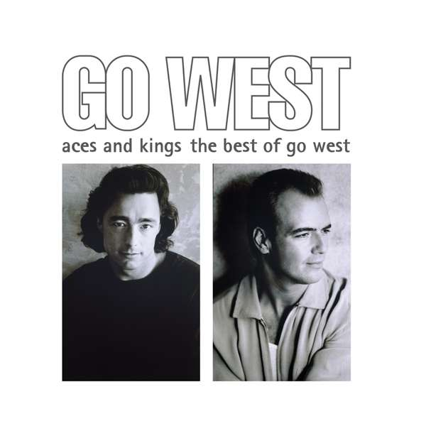 CD GO WEST - ACES AND KINGS: THE BEST OF GO WEST