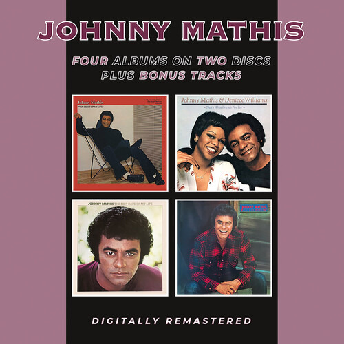 CD MATHIS, JOHNNY - YOU LIGHT UP MY LIFE/ THAT'S WHAT FRIENDS ARE FOR (WITH DENIECE WILLIAMS)/THE BEST DAYS OF MY LIFE/MATHIS MAGIC
