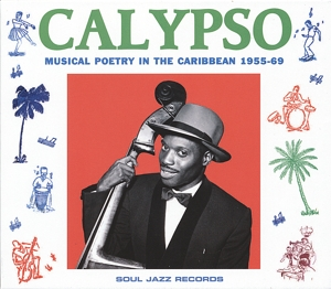 CD V/A - CALYPSO - MUSICAL POETRY IN THE CARIBBEAN 1955-69