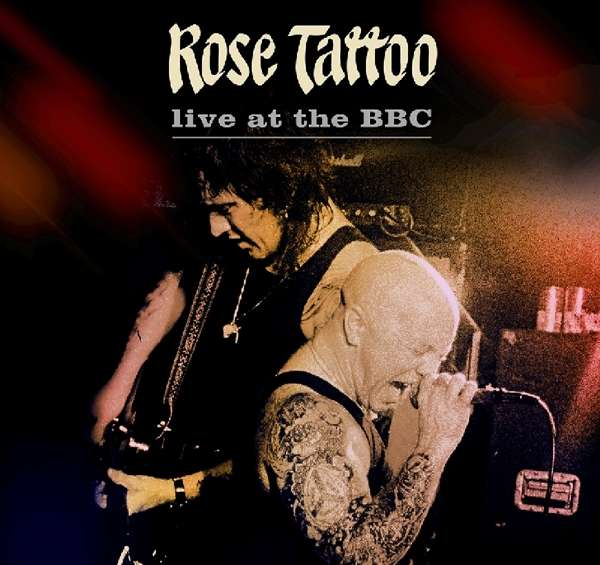 CD ROSE TATTOO - ON AIR IN '81