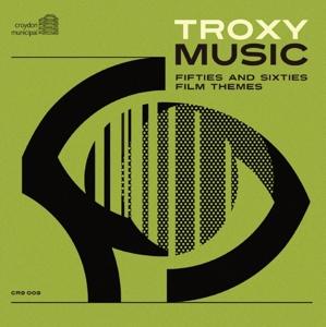 CD V/A - TROXY MUSIC