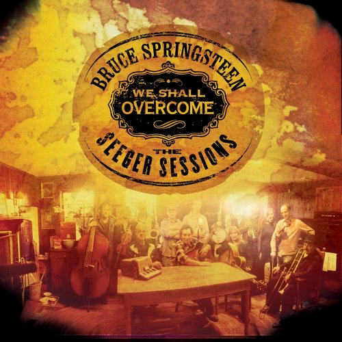 Bruce Springsteen - CD WE SHALL OVERCOME: THE SEEGER SESSIONS