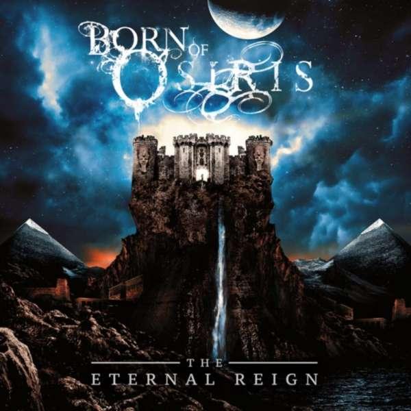 CD BORN OF OSIRIS - THE ETERNAL REIGN