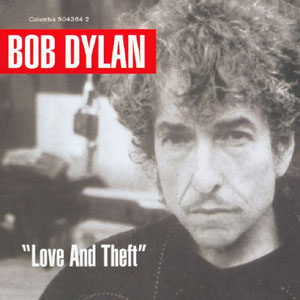 Bob Dylan - CD LOVE AND THEFT