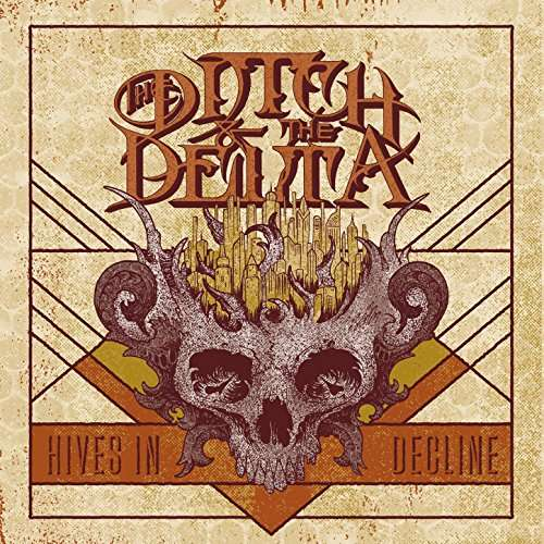CD DITCH AND THE DELTA - HIVES IN DECLINE