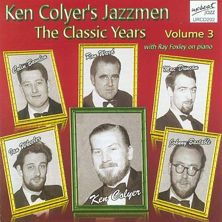CD COLYER, KEN - CLASSIC YEARS VOL.3
