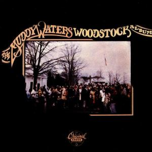 Muddy Waters - CD WOODSTOCK ALBUM
