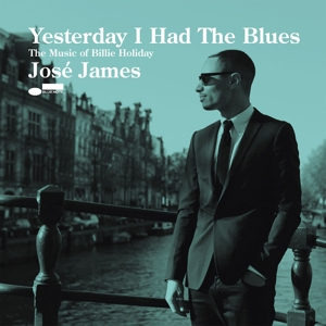 CD JAMES JOSE - YESTERDAY I HAD THE BLUES