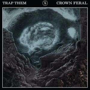 CD TRAP THEM - CROWN FERAL