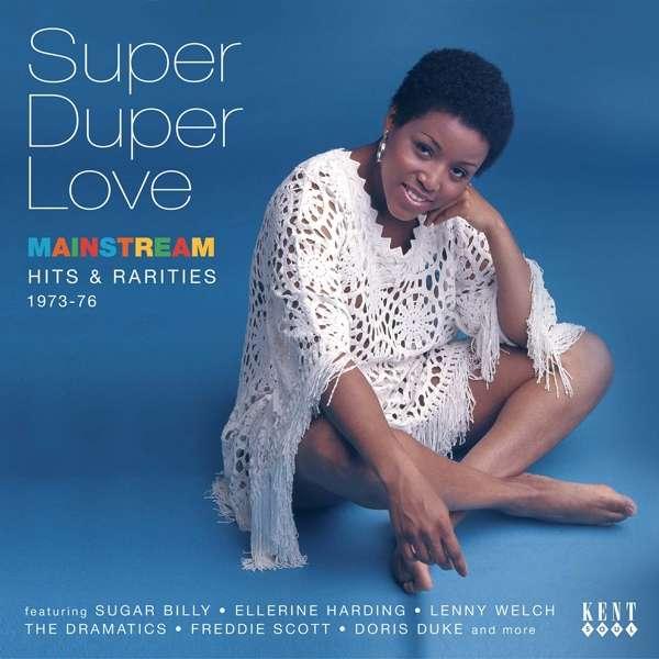 CD V/A - SUPER DUPER LOVE: MAINSTREAM HTS & RARITIES 1973-76
