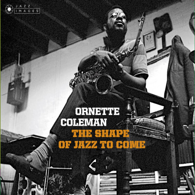 CD COLEMAN, ORNETTE - SHAPE OF JAZZ TO COME + CHANGE OF THE CENTURY + SOMETHING ELSE!!!