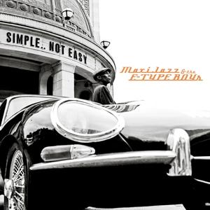 CD MAXI JAZZ & THE E-TYPE BOYS - SIMPLE..NOT EASY