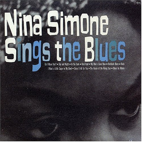 CD SIMONE, NINA - Nina Simone Sings The Blues