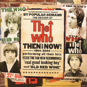 The Who - CD THEN AND NOW