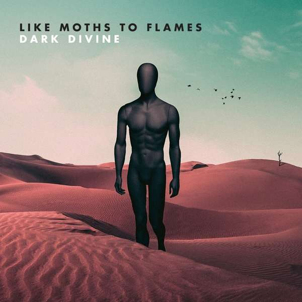 CD LIKE MOTHS TO FLAMES - DARK DIVINE