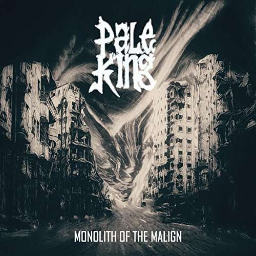 Vinyl PALE KING - MONOLITH OF THE MALIGN