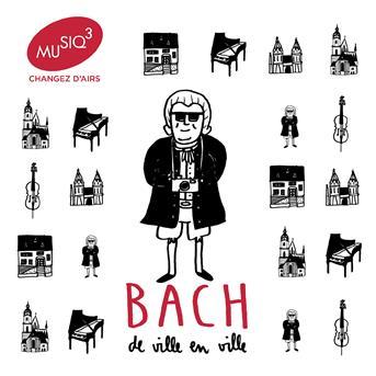 CD BACH, J.S. - BACH DE VILLE EN VILLE