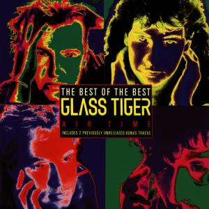 CD GLASS TIGER - AIR TIME/BEST OF