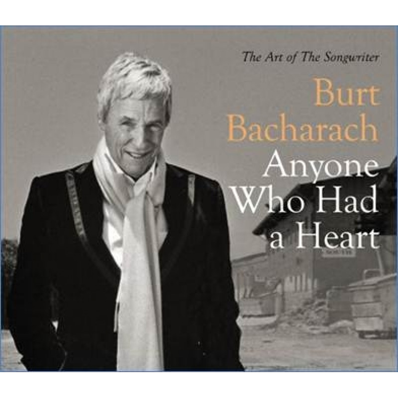 CD BACHARACH BURT - ANYONE WHO HAD A HEART - THE ART OF THE SONGWRITER