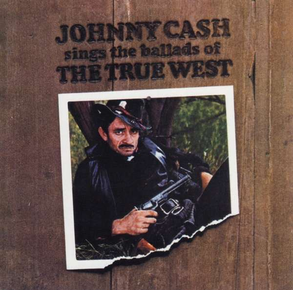 CD CASH, JOHNNY - SINGS THE BALLADS OF THE TRUE WEST