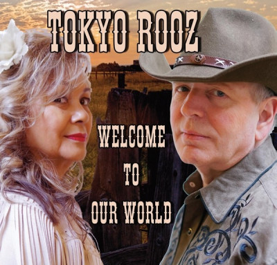 CD TOKYO ROOZ - WELCOME TO OUR WORLD