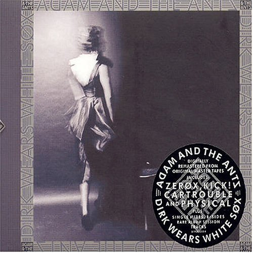 CD ADAM & THE ANTS - Dirk Wears White Sox