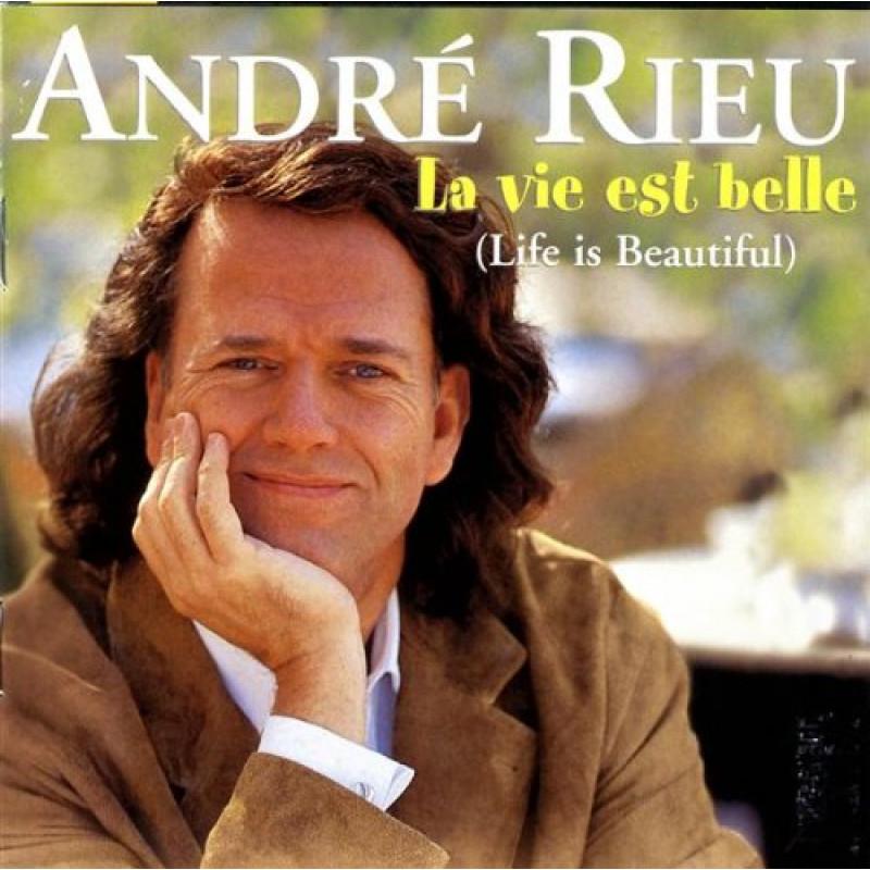 CD RIEU ANDRE - LA VIE EST BELLE