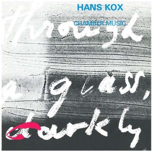 CD KOX, HANS - CHAMBER MUSIC