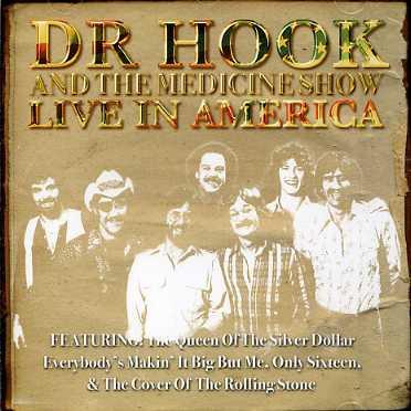 CD DR. HOOK & MEDICINE SHOW - LIVE IN AMERICA