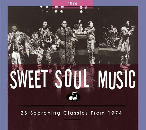 CD V/A - SWEET SOUL MUSIC 1974