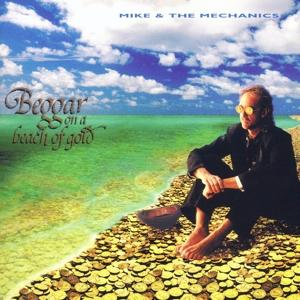 CD MIKE AND THE MECHANICS - BEGGAR ON A BEACH OF GOLD