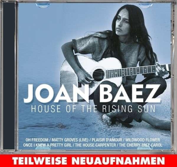 CD BAEZ, JOAN - HOUSE OF THE RISING SUN