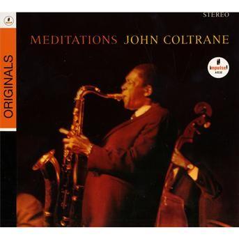 CD COLTRANE, JOHN - MEDITATIONS