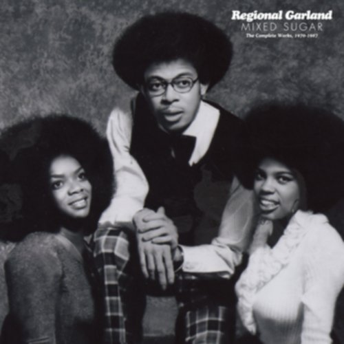 CD REGIONAL GARLAND - MIXED SUGAR: THE COMPLETE WORKS 1970-1987