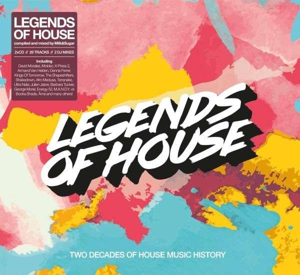 CD MILK & SUGAR - LEGENDS OF HOUSE