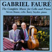 CD FAURE, G. - COMPLETE MUSIC FOR CELLO