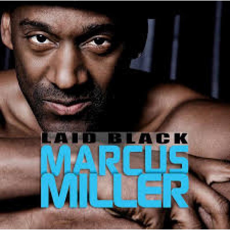 CD MILLER MARCUS - LAID BLACK