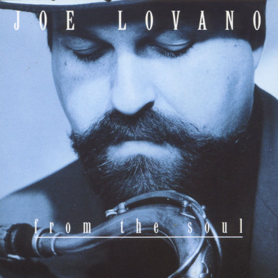 CD LOVANO JOE - FROM THE SOUL
