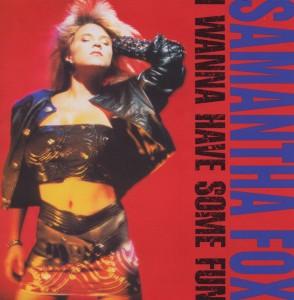 CD FOX, SAMANTHA - I WANNA HAVE SOME FUN