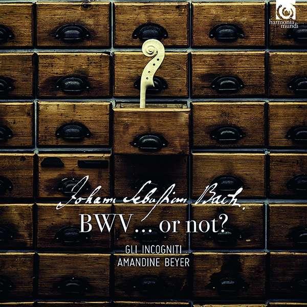 CD BACH, J.S. - BWV... OR NOT?